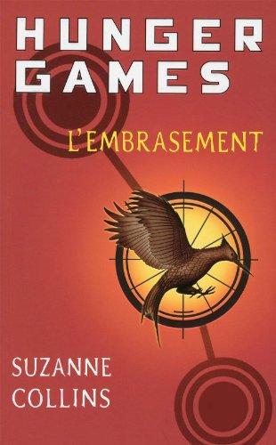 L'Embrasement (Hunger Games) (French Edition)