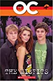 The OC: Misfits Bk. 3 (Scholastic Readers)