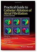 Practical Guide to Catheter Ablation of Atrial Fibrillation