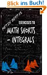 Exercises to Math Shorts - Integrals...