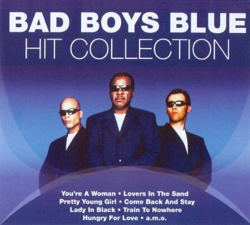 Bad Boys Blue - Hit Collection (CD1) - Zortam Music