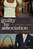 Image of Guilty By Association (The Jamieson Legacy)