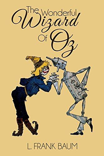 The Wonderful Wizard of Oz (Illustrated) - L. Frank Baum