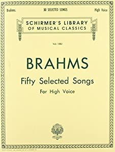 50 Selected Songs: High Voice (Schirmer's Library of Musical Classics) by G. Schirmer