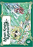 Magic Knight Rayearth, tome 6 (French Edition)