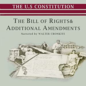 The Bill of Rights and Additional Amendments | [Jeffrey Rogers Hummel]