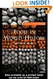 Food in World History (Themes in World History)