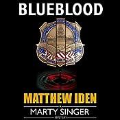 Blueblood (Marty Singer Mystery #2) | Matthew Iden