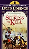 The Seeress Of Kell (Turtleback School & Library Binding Edition) (Malloreon (Paperback Random House)) (0613925300) by Eddings, David