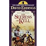The Seeress of Kell (The Malloreon, Book 5) ~ David Eddings