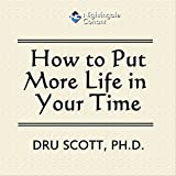 img - for How to Put More Time in Your Life book / textbook / text book