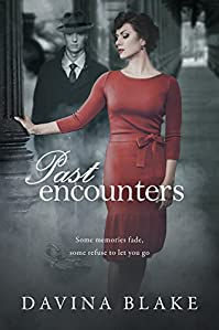 Past Encounters: A Novel Of Wwii by Davina Blake ebook deal