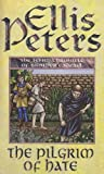 The Pilgrim Of Hate: 10 (Cadfael Chronicles) by Peters, Ellis ( 1998 )