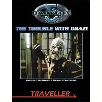 The Trouble with Drazi (Traveller)