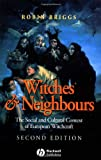 Witches and Neighbours (0631233261) by Robin Briggs