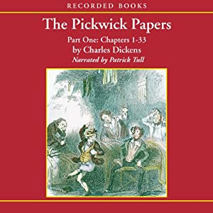 The Pickwick Papers, Volume 1 Audiobook