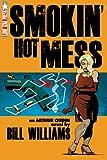 Smokin' Hot Mess (The Arthur Quinn Mysteries)