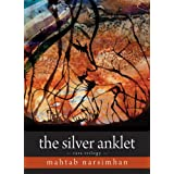 The Silver Anklet: Tara Trilogyby Mahtab Narsimhan
