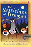 The Musicians of Bremen: Usborne First Reading