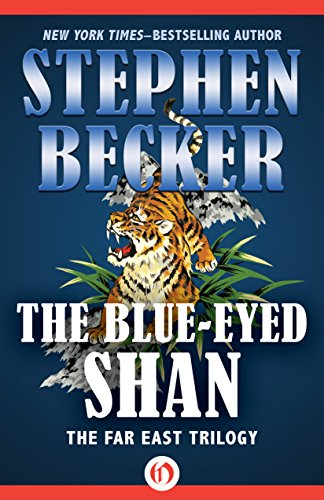 The Blue-Eyed Shan (The Far East Trilogy Book 3)