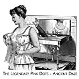 Ancient Daze by Legendary Pink Dots (2006-06-11)