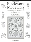 Blackwork Made Easy: Techniques, Patterns & Samplers