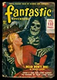 FANTASTIC ADVENTURES - Volume 13, number 7 - July 1951