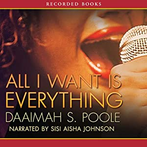 All I Want Is Everything | [Daaimah Poole]