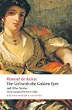 The Girl with the Golden Eyes and Other Stories (Oxford World's Classics) (0199571287) by Balzac, Honoré de