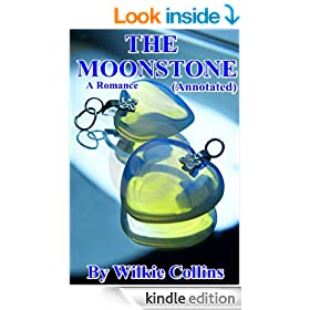 THE MOONSTONE A Romance (Annotated) by Wilkie Collins