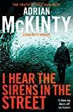 I Hear the Sirens in the Street: Sean Duffy 2 (Detective Sean Duffy 2)
