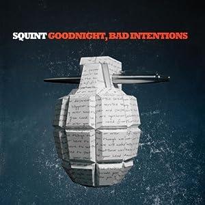Goodnight, Bad Intentions