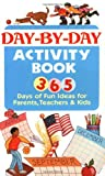 365 Fun Activities for Parents, Teachers, and Kids
