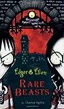 img - for Rare Beasts (Edgar & Ellen) book / textbook / text book