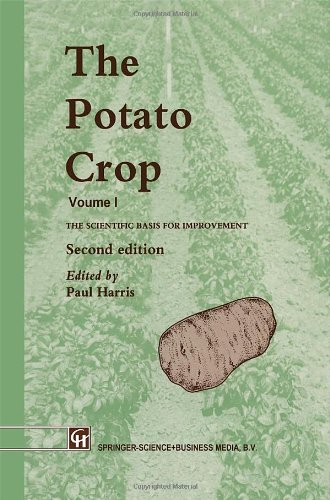 The Potato Crop: The Scientific Basis For Improvement (World Crop Series)