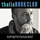 Thalia Book Club: Colum McCann Thirteen Ways of Looking Rede von Colum McCann Gesprochen von: Lila Azam Zanganeh