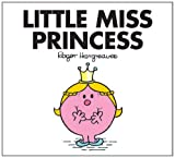 Roger Hargreaves Little Miss Princess (Little Miss Classic Library)