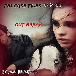 Outbreak: PBI Case Files, Book 2 Audiobook