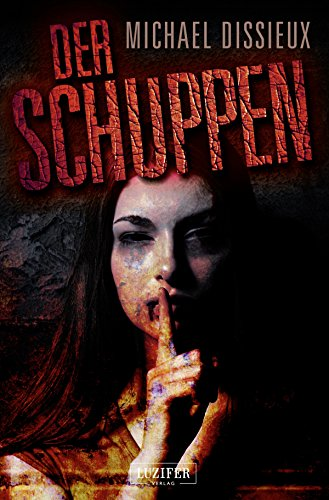 Der Schuppen: Horror-Thriller (German Edition)