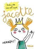 Jacotte : 60 histoires à lire seul(e) ou accompagné(e)