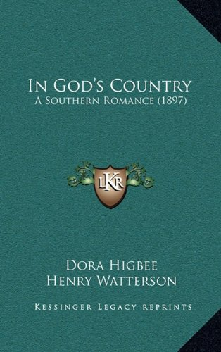 In God's Country: A Southern Romance (1897)