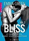 Bliss - Le faux journal d'une vraie romantique, tome 2 par Emma M. Green