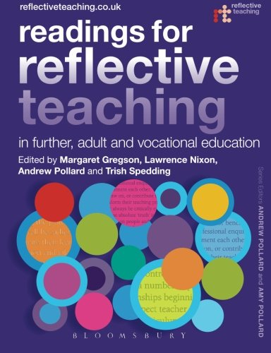 Readings for Reflective Teaching in Further, Adult and Vocational Education