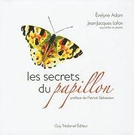 Les secrets du papillon par Evelyne Adam