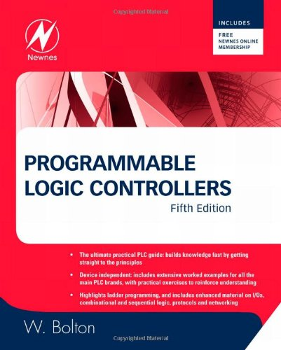 Programmable Logic Controllers, Fifth Edition - Newnes - 1856177513 - ISBN: 1856177513 - ISBN-13: 9781856177511