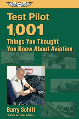 Test Pilot: 1,001 Things You Thought You Knew About Aviation (General Aviation Reading Series)