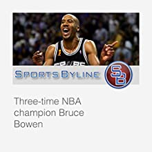NBA Playoff Performers: Bruce Bowen Radio/TV Program by Ron Barr Narrated by Ron Barr, Bruce Bowen