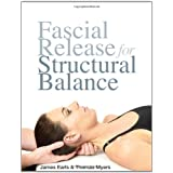 Fascial Release for Structural Balanceby James Earls