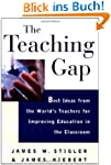 The Teaching Gap: Best Ideas from the...