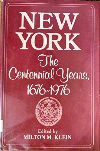 new-york-the-centennial-years-1676-1976